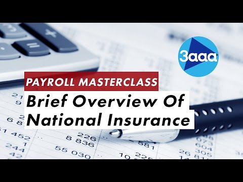Payroll Masterclass | Brief Overview Of National Insurance