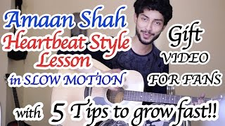 Heartbeat Style Guitar Lesson by Amaan Shah & 5 Super Tips To Grow Fast On Youtube   Hindi