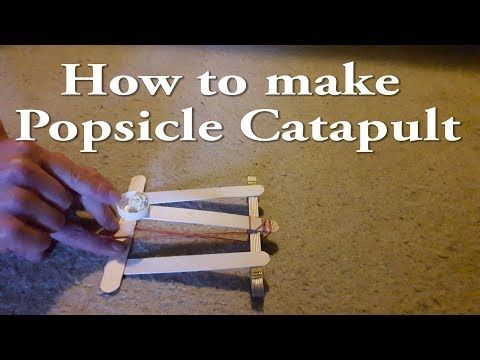 How to make Popsicle Catapult