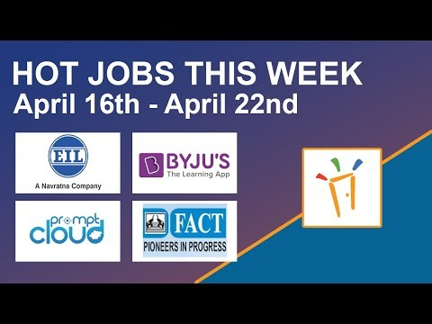 Freshersworld Hot Jobs Of The Week-(Apr 16th–Apr 22nd)–FACT, BYJUS, Engineers India Ltd, PromptCloud