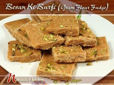 Besan Ki Burfi (Gram Flour Fudge) Recipe by Manjula