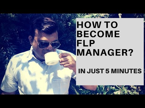 How to become FLP Manager in just 5 Minutes (In Hindi)