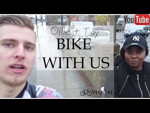 Vlog #1 : BIKE WITH US - Ollie + Tay