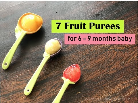 7 Fruit Puree recipes ( for 6 - 9 months baby ) // Healthy homemade fruit purees for 6+ months baby