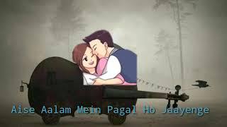 Aap Jo Is Tarah Se tadpayenge song lyrics video  || whatsapp status video