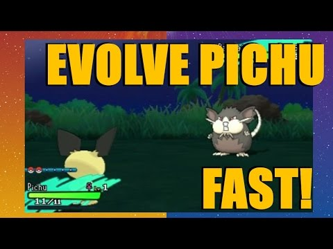 How to evolve Pichu FAST in Pokemon Sun & Moon (Under 3 Minutes)