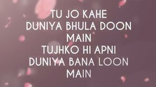 Tu Jo Kahe | Whatsapp Video Status | Lyrics Video | Instagram @Life_Shayari