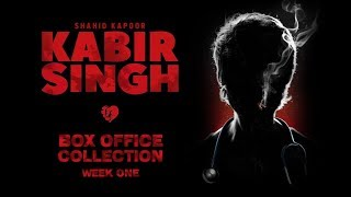 Kabir Singh Box Office Collection | Day-Wise Report of Week 1