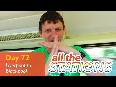 They Must Not Touch! - Episode 40, Day 72 - Liverpool to Blackpool South
