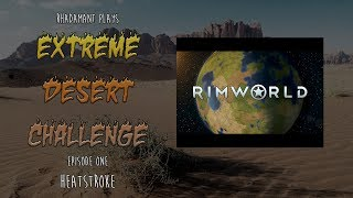 ICE TO MEET YOU! - Rimworld: Ice Sheet Challenge - #1