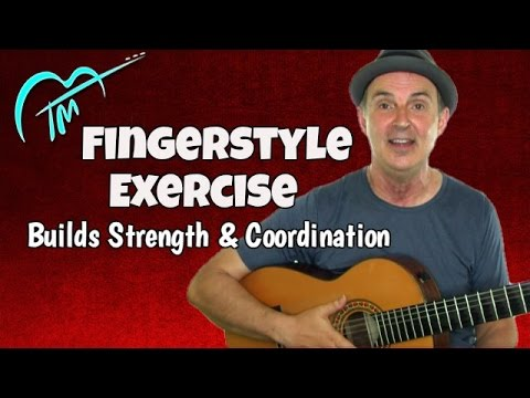 Fingerstyle Guitar Exercises That Really Work - Intermediate Level