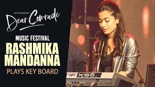 Rashmika Mandanna Plays Key Board | Dear Comrade Music Festival | Vijay Deverakonda