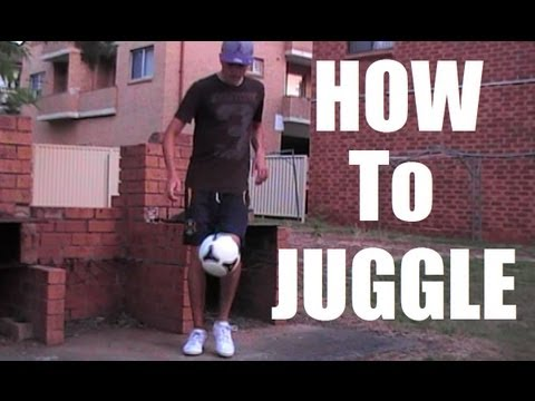 Juggling TUTORIAL - How To Juggle a Soccer Ball