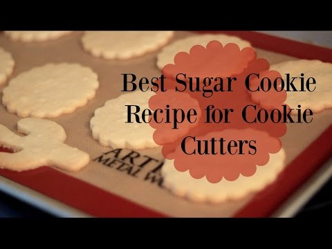 Best Suger Cookie recipe for Cookie Cutters