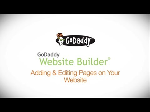 GoDaddy How-to - Adding and Editing Pages with Website Builder