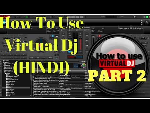How To Use Virtual Dj effects , BPM and loops (HINDI)