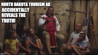 North Dakota Tourism Ad Accidentally Reveals The Truth!