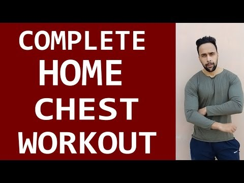 Full Home Chest Workout