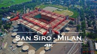 San Siro Stadium / AC Milan, Italy 🇮🇹 - by drone [4K]