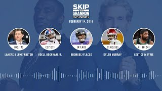 UNDISPUTED Audio Podcast (02.14.19) with Skip Bayless, Shannon Sharpe & Jenny Taft | UNDISPUTED