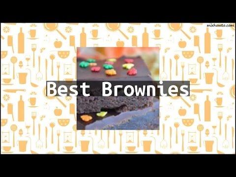 Recipe Best Brownies