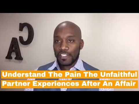 Understand The Pain The Unfaithful Partner Experiences After An Affair