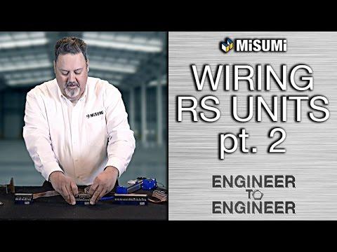 Wiring RS Units Pt. 2 | Engineer to Engineer | MISUMI USA