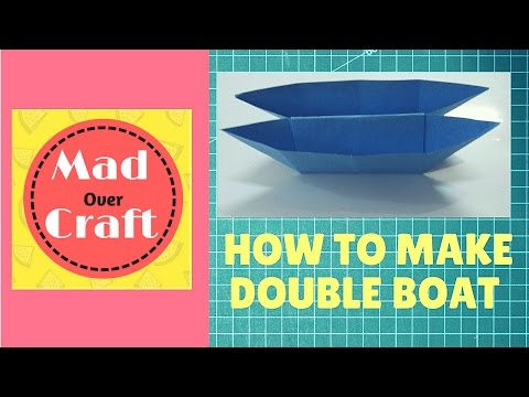 How to make Double Boat  Origami Tutorial | Mad Over Craft