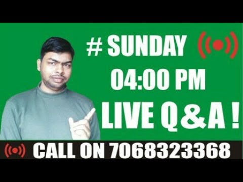 # Sunday Live   Q&A Live   Live Calls @ 04 PM on 7068323368