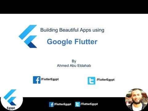 Building Beautiful Apps using Google Flutter (Arabic) مقدمة عن Google Flutter