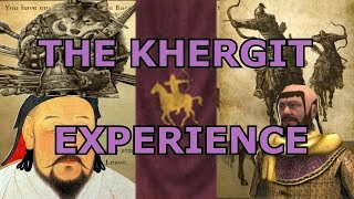 The Mount and Blade Khergit Experience