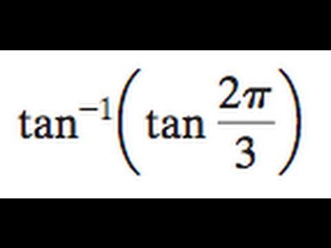 tan^-1(tan(2pi/3)) find the exact value