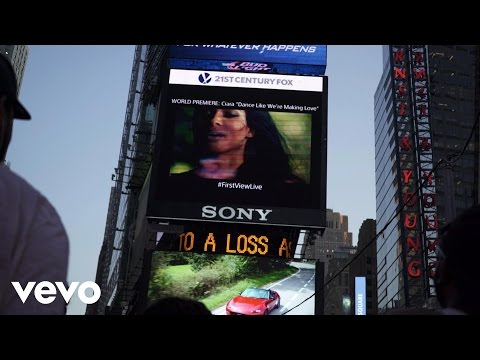 Dance Like We're Making Love (Sony's #FirstViewLive Times Square Billboard World Premiere)