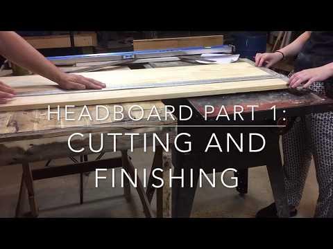 Homemade Headboard Pt. 1 - Cutting and Finishing