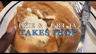 IHOP REVIEW! THE GOOD, THE BAD & THE UGLY! | Irie & Curt TV