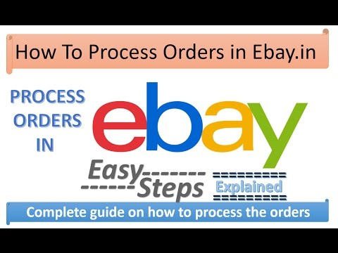 How To Process Orders in Ebay India Explained in Hindi