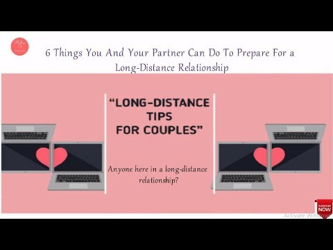 6 Things You And Your Partner Can Do To Prepare For a Long Distance Relationship