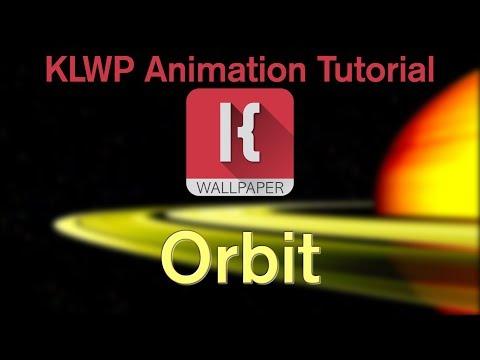 KLWP Animation Tutorial - Orbit
