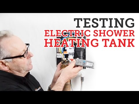 Electric showers: Testing a heating tank element inside an electric shower.