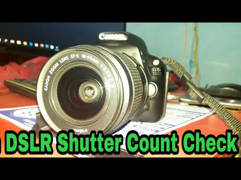 How to Check Canon DSLR Shutter Count | Canon EOS Series  2018