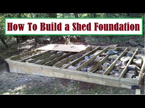 How To Build a Shed Foundation and How To  Build  a Base for Garden Storage Shed Shed Building Plans