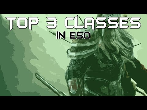 Top 3 Classes for Solo PvP - Elder Scrolls Online