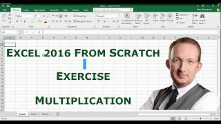 Excel 2016 From Scratch Exercise Multiply Cell Values