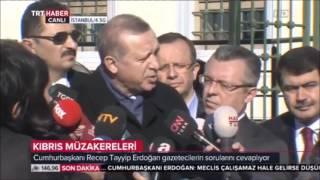 """Türkiye Cumhurbaşkanı Erdoğan: """"Kıbrıs"""