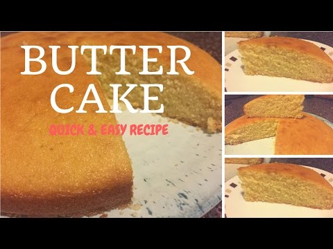 How to make butter cake- quick & easy moist butter cake recipe