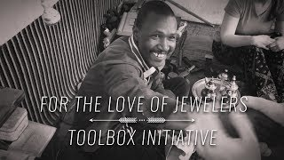 For the Love of Jewelers: Toolbox Initiative