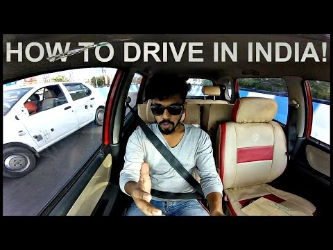 How to Drive a Car in India || Issued in Public Interest