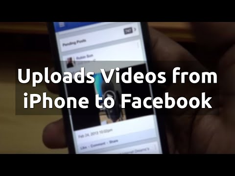 How to Upload Videos from iPhone to Facebook ?