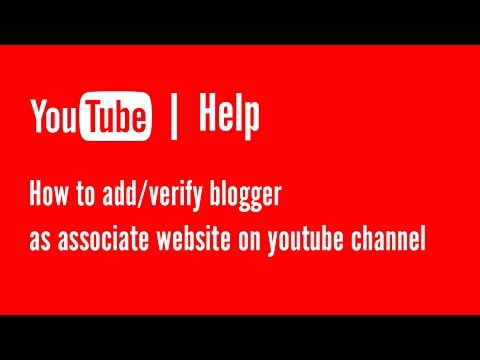 How to add/verify blogger as associate website on youtube channel | Youtube Help