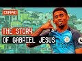 From Favela To Superstar The Story Of Gabriel Jesus